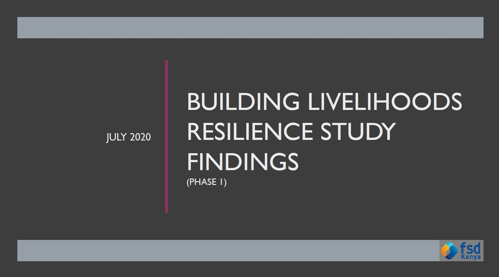 Building livelihoods resilience study findings: Phase 1 (July 2020)