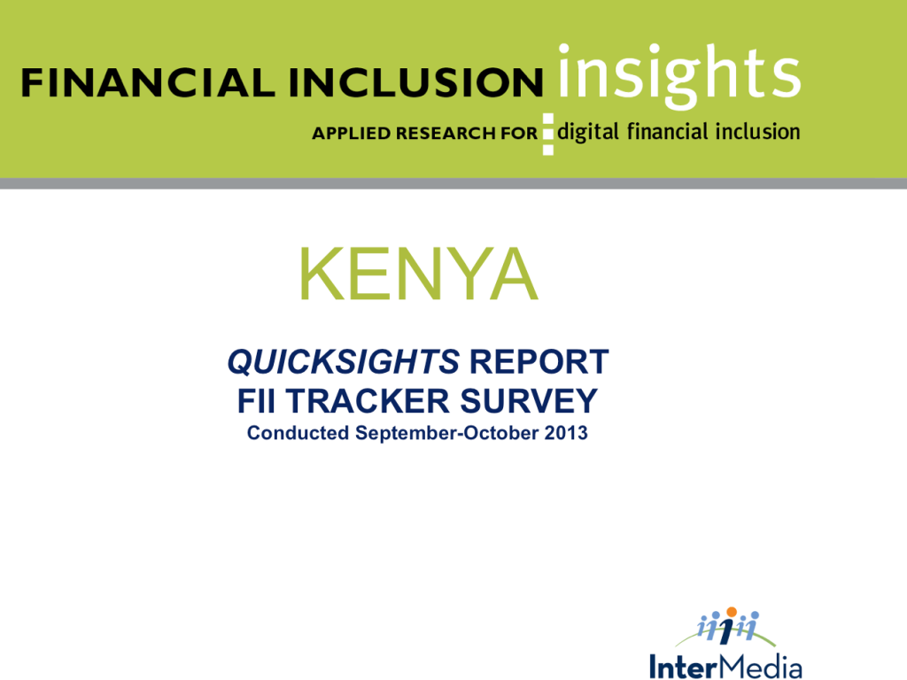 Financial inclusion insights tracker survey (FIITS) Kenya 2013