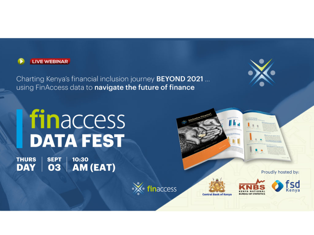 "Central Bank of Kenya, Kenya National Bureau of Statistics and FSD Kenya host virtual ""FinAccess Datafest"""